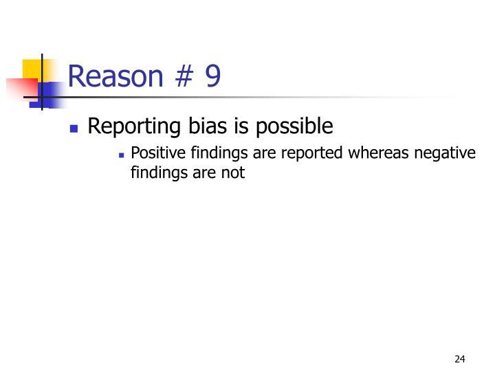 Reason # 9