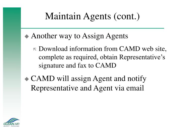 Maintain Agents (cont.)