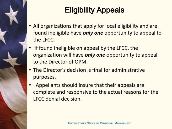 All organizations that apply for local eligibility and are found ineligible have