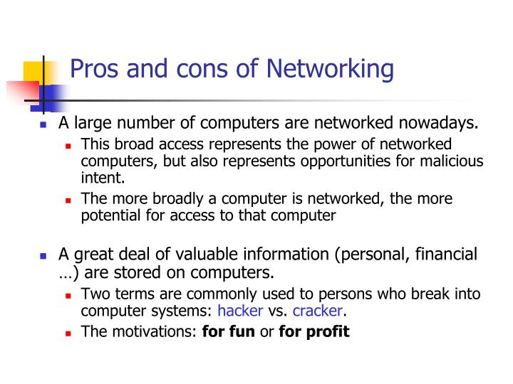 Pros and cons of Networking