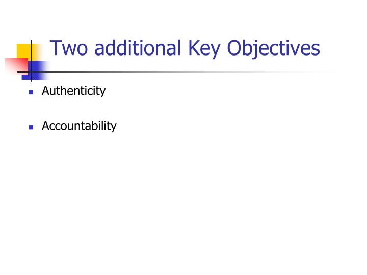 Two additional Key Objectives