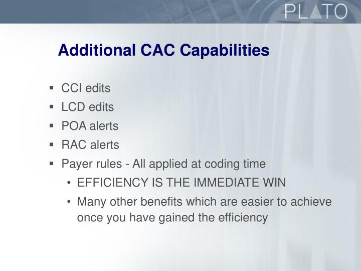 Additional CAC Capabilities
