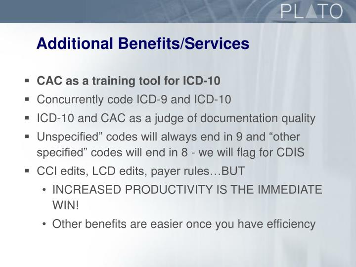 Additional Benefits/Services