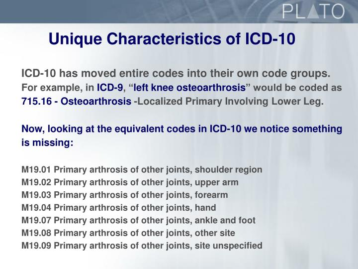 Unique Characteristics of ICD-10