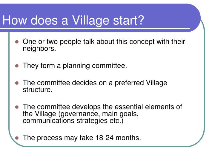 How does a Village start?