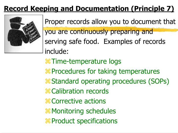 Record Keeping and Documentation (Principle 7)