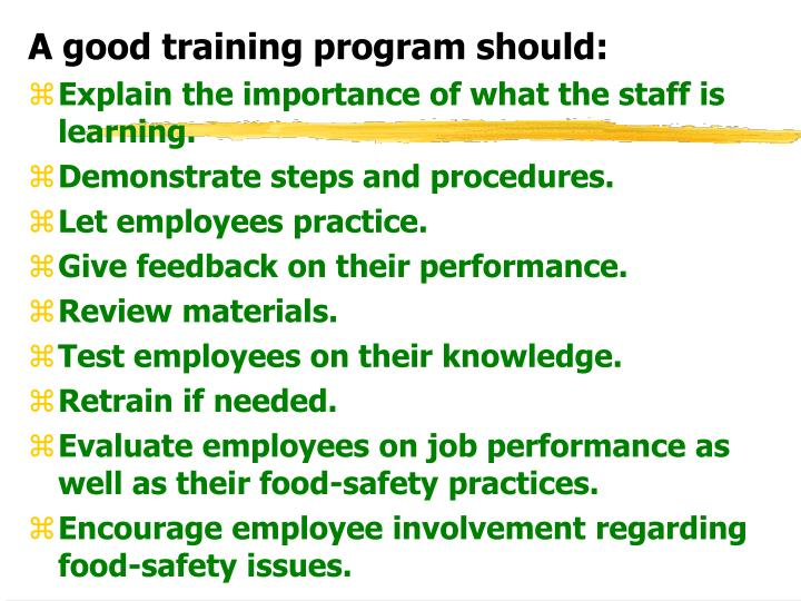 A good training program should: