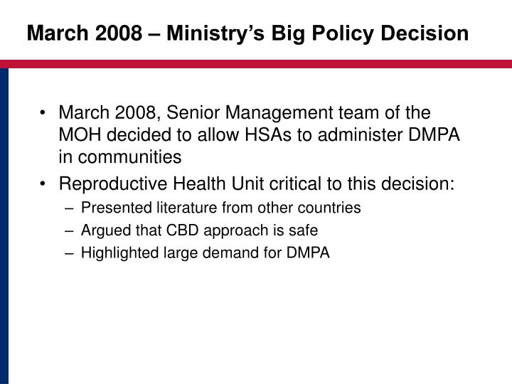 March 2008 – Ministry's Big Policy Decision