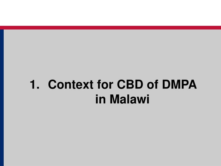 Context for CBD of DMPA