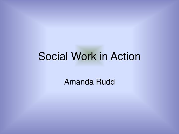 Social work in action