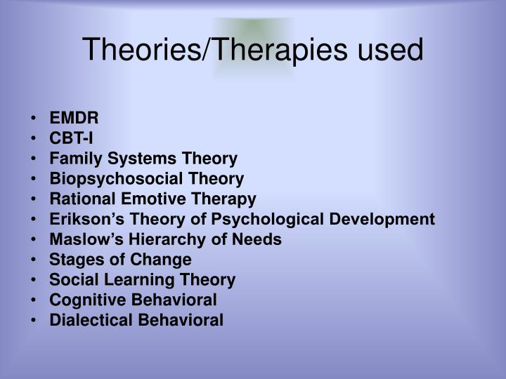 Theories/Therapies used