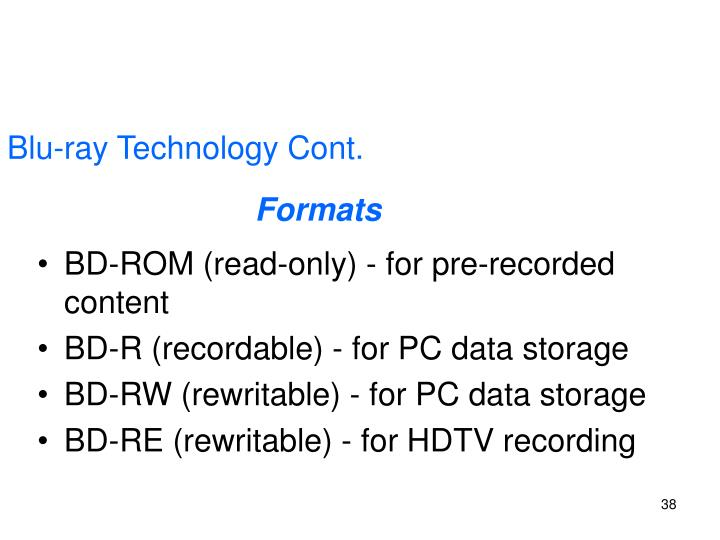 Blu-ray Technology Cont.