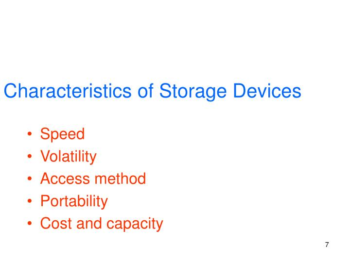 Characteristics of Storage Devices