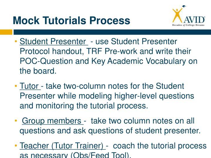 Mock Tutorials Process