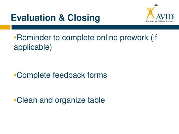 Evaluation & Closing
