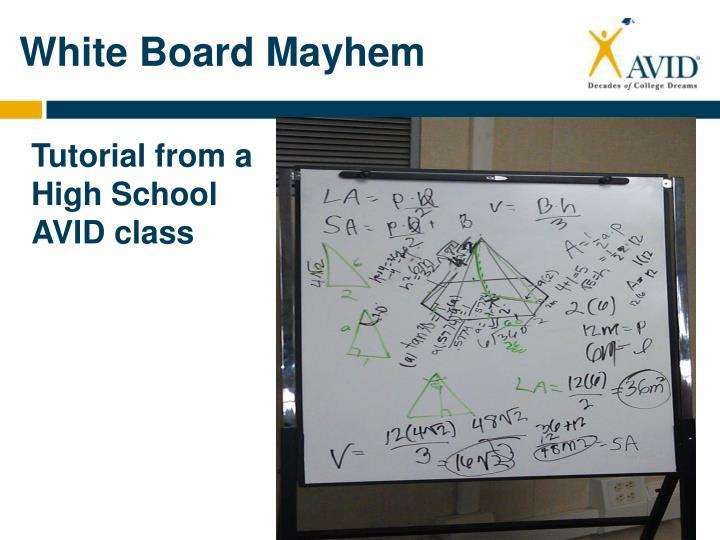 White Board Mayhem