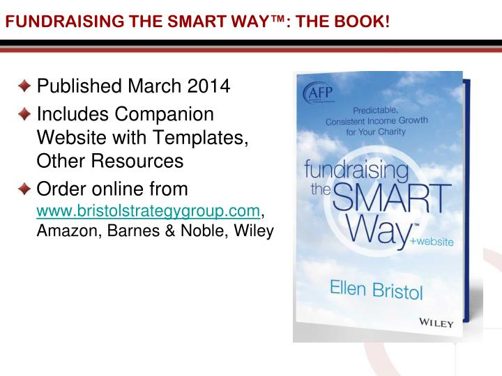 FUNDRAISING THE SMART WAY™: THE BOOK!