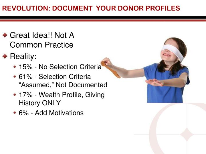 REVOLUTION: DOCUMENT  YOUR DONOR PROFILES