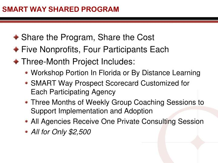 SMART WAY SHARED PROGRAM