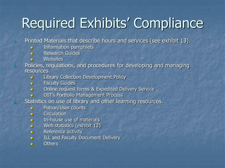 Required exhibits compliance