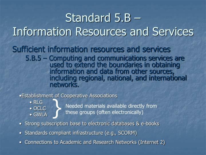Standard 5.B –