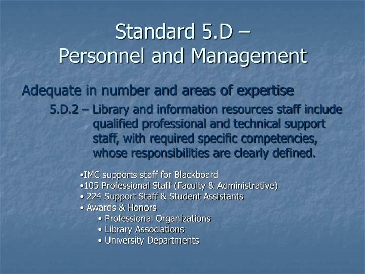 Standard 5.D –