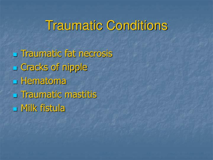 Traumatic Conditions