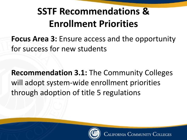Sstf recommendations enrollment priorities