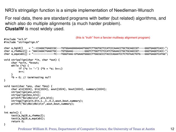 NR3's stringalign function is a simple implementation of Needleman-Wunsch