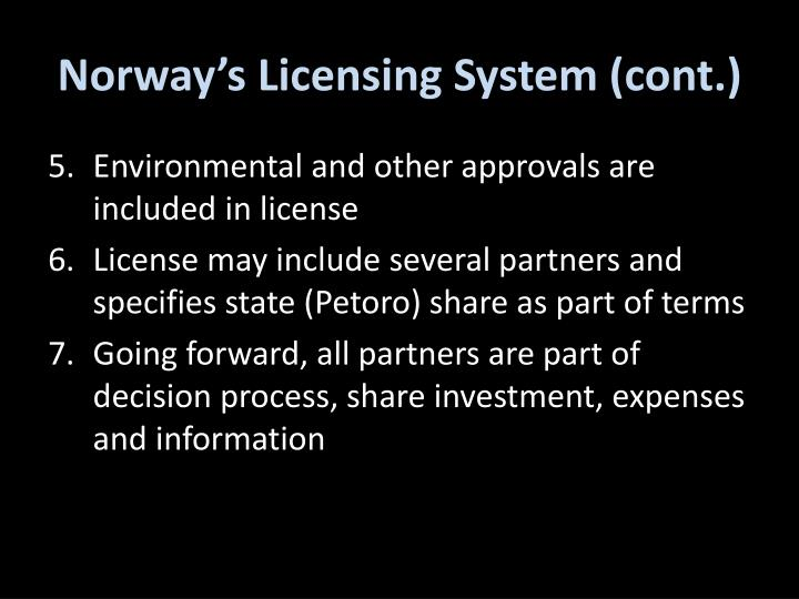 Norway's Licensing System (cont.)