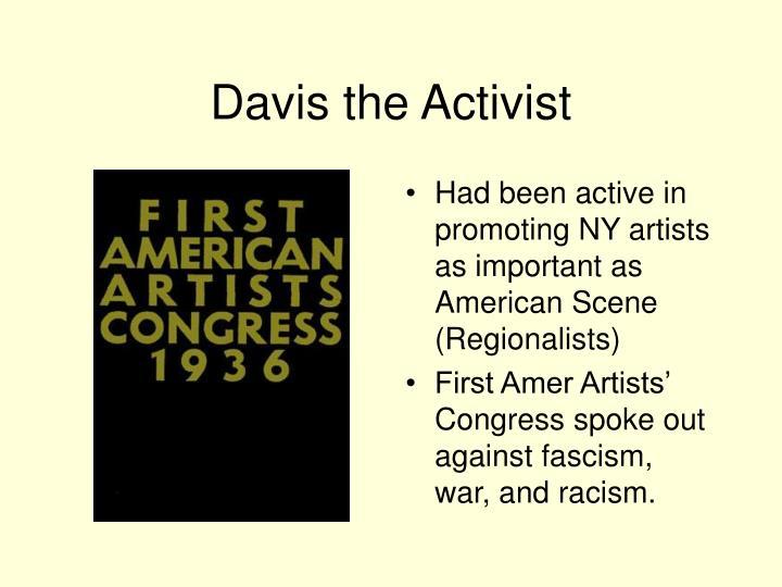 Davis the Activist