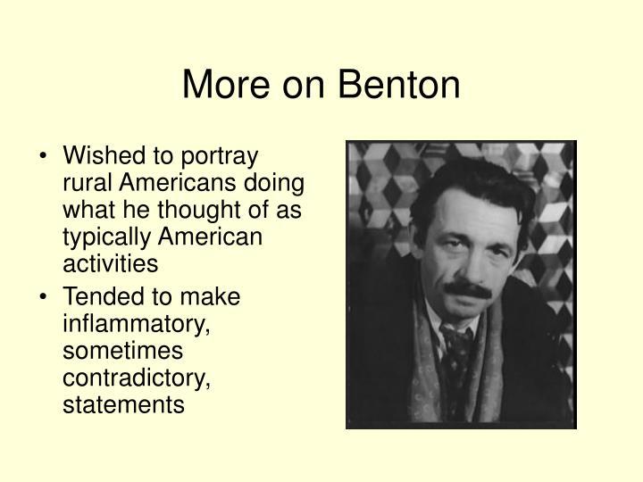 More on Benton