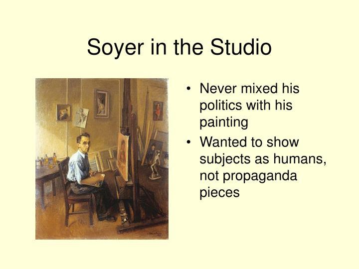 Soyer in the Studio