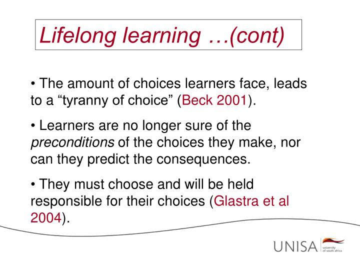 Lifelong learning …(cont)