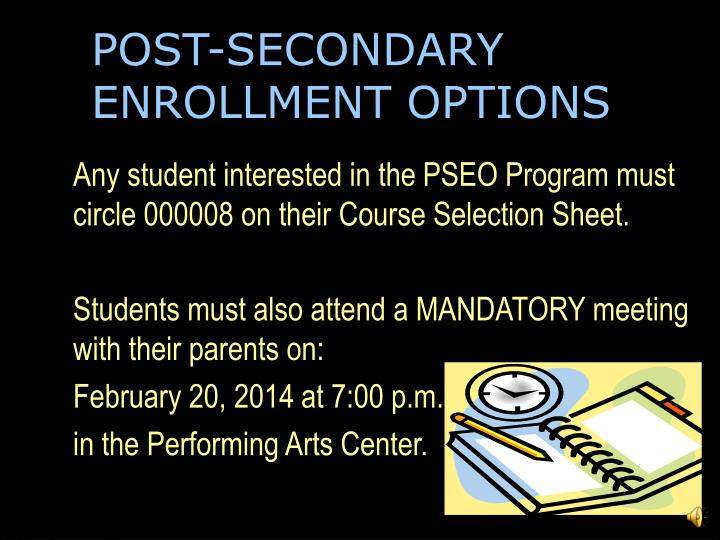 POST-SECONDARY ENROLLMENT OPTIONS