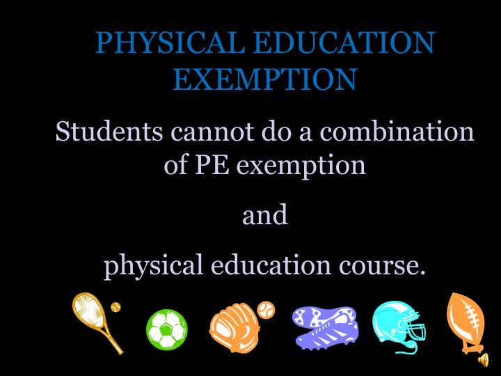 PHYSICAL EDUCATION EXEMPTION