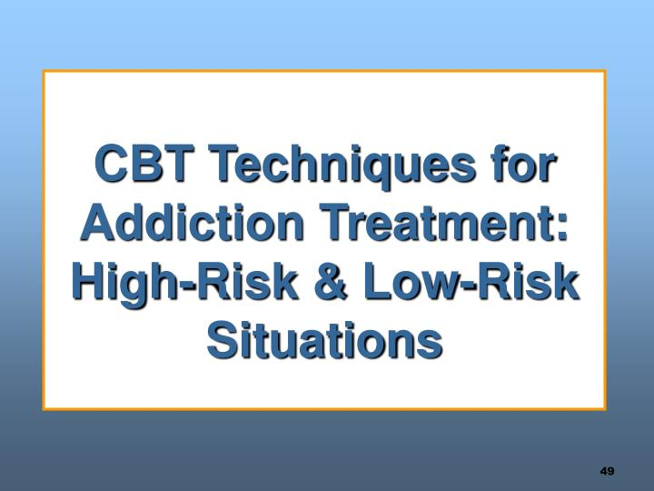 CBT Techniques for Addiction Treatment:  High-Risk & Low-Risk Situations
