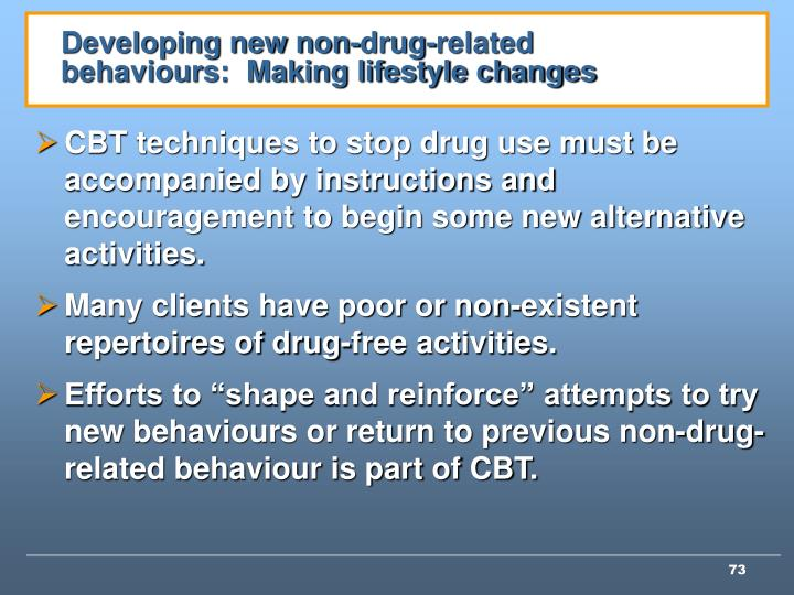 Developing new non-drug-related behaviours:  Making lifestyle changes