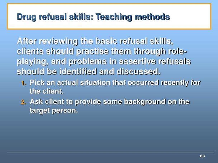 Drug refusal skills: Teaching methods