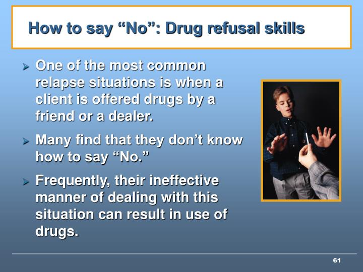 "How to say ""No"": Drug refusal skills"