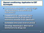 operant conditioning application to cbt techniques