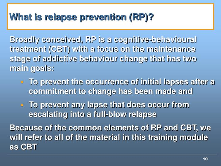 What is relapse prevention (RP)?