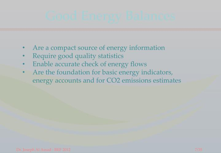 Good Energy Balances