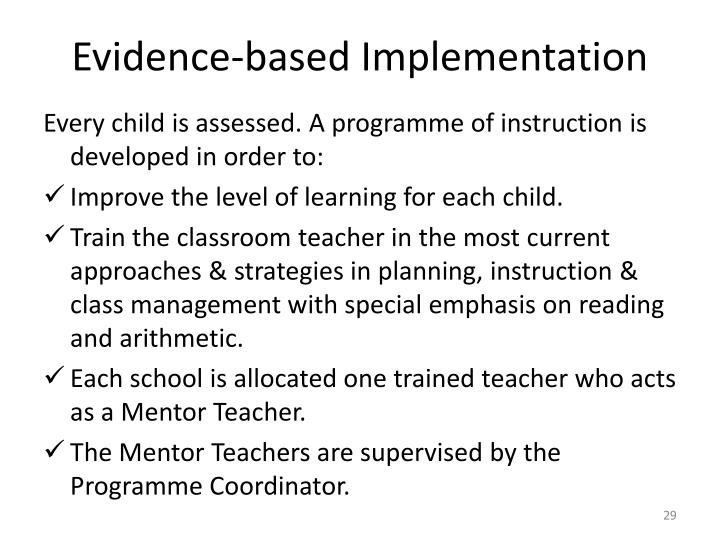 Evidence-based Implementation
