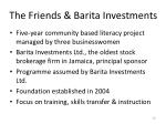 the friends barita investments