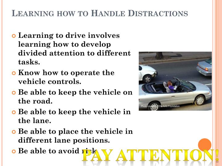 Learning how to Handle Distractions