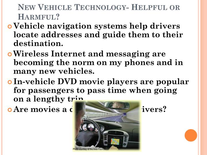 New Vehicle Technology- Helpful or Harmful?