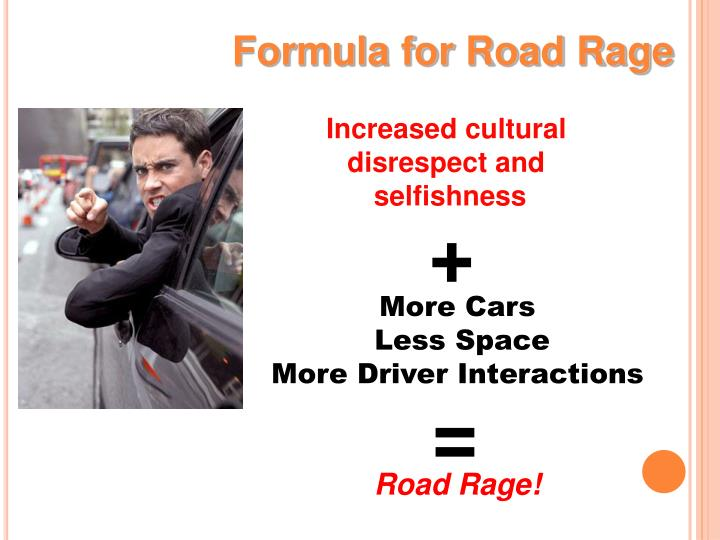 Formula for Road Rage
