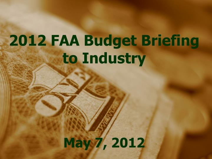 2012 FAA Budget Briefing