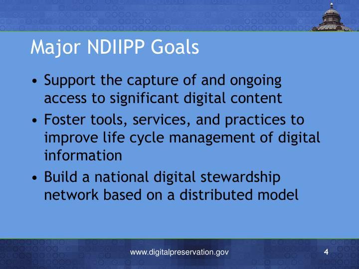 Major NDIIPP Goals